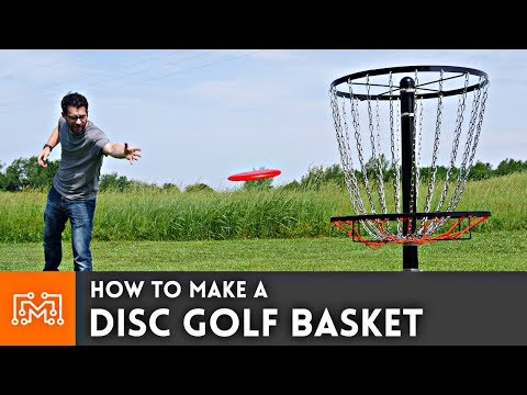 How to Make a Disc Golf Basket | I Like To Make Stuff